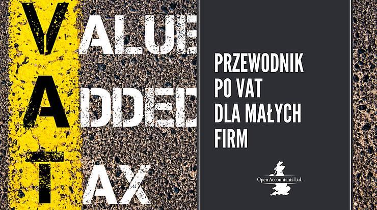 Przewodnik po VAT dla małych firm