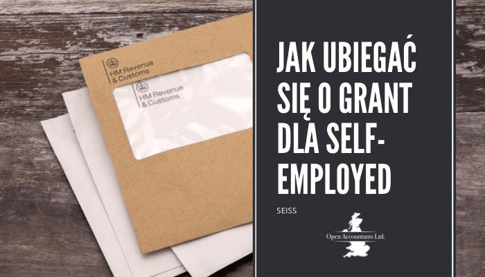 Jak ubiegać się o grant dla Self employed (SEISS)